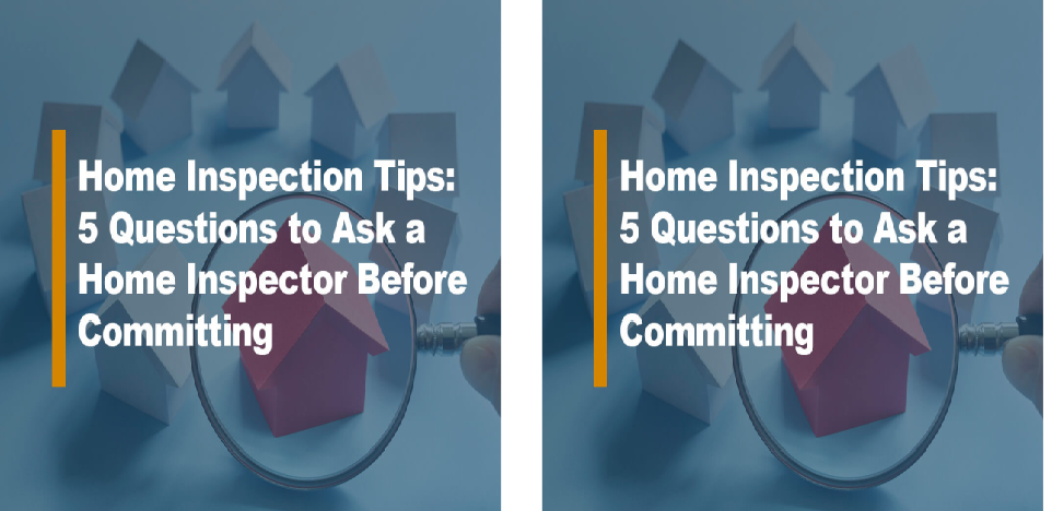 Home Inspection Tips for Home Buyers